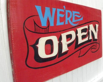 Open Sign, We're Open hand painted and shaded with ribbon, wooden sign. Shop window, retail store, food truck, cafe, Deli, Coffee Bar, Bar