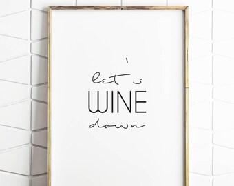 wine decor, wine download, wine wall art, wine wall print, wine poster, wine print, wine saying, wine art print, wine printable decor