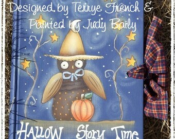 Hallow Story Time  - by Hudy Bailey , E-Pattern