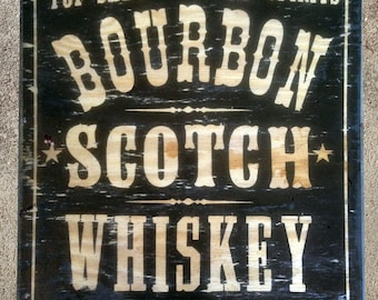 "BOURBON SCOTCH WHISKEY 18""x24"" distressed wood sign"