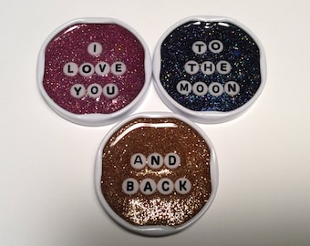 I love you to the moon and back resin milk cap magnet set