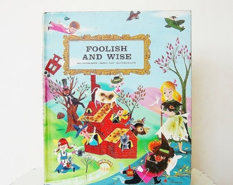 Foolish and Wise, Illustrated Vintage Kids Book, Bobbs Merrill, The Best of Children's Literature, 1960's Books