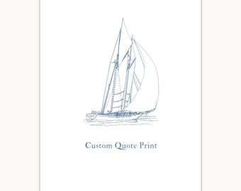 Sailboat Wall Art Print, sailor quote, nautical decor, giclee art print