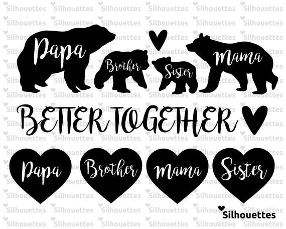 Svg Family Bear Silhouette Better Together Svg Dxf Eps