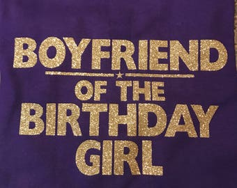 Boyfriend of the Birthday Girl Shirt