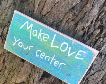 Make love your center - Aloha Tommy