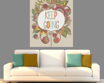 Floral Quote Art Wall Sticker Decal – Keep Going by Valentina Harper