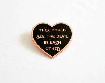 "They Could See the Devil in Each Other Lapel Pin // 1.25"" hard enamel black rose gold // This Side of Paradise literature"