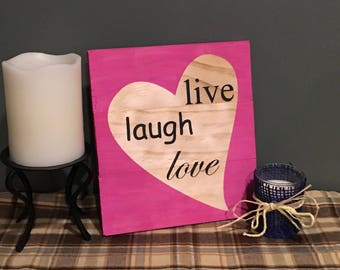 Live Laugh Love hand painted wooden sign