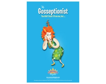 Gosseptionist Poster by Corporate Kingdom®