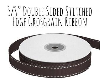 "Brown Ribbon with Stitched Edge, Chocolate Brown Grosgrain Ribbon, 5/8"" Ribbon, Embroidered Ribbon, Gift Ribbon, Wedding Supply, Hair Ribbon"