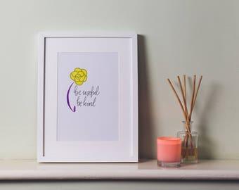 Motivational Quote Art Print // Floral Art Print // Be Kind // Self Care Art // Self Love