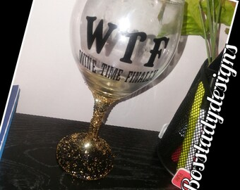 Wine time Finally WINE GLASS