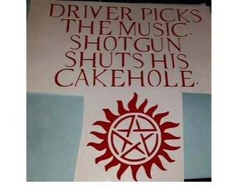 Supernatural Decal Driver Picks the Music - Supernatural - Antipossession - Dean Winchester - Sam Winchester - Castiel - Crowley - Cake hole