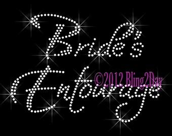 Bride's Entourage - Iron on Rhinestone Transfer Bling Hot Fix Bridal Bride Groom Wedding Party - DIY