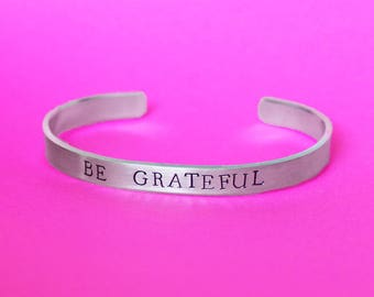 Be Grateful Bracelet, Thankful Jewelry, Month of Thanks, Blessed Cuff Bracelet, Affirmation Jewelry, Daily Reminder, Inspirational