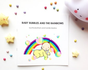 Baby Bubbles And The Rainbows Children's Picture Book