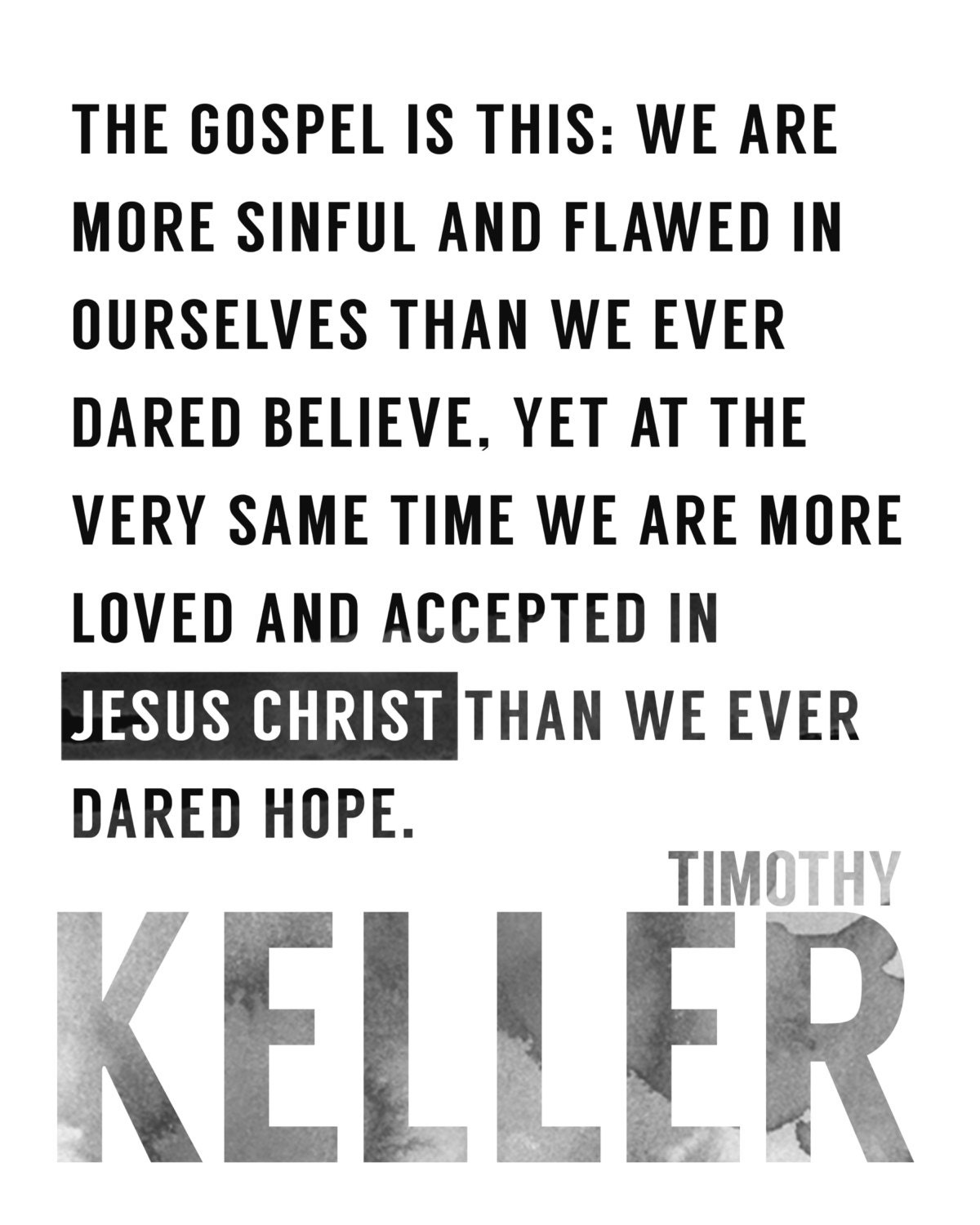 Timothy Keller Quotes The Gospel Is Thiskeller Quote Typography Quotes Wall Art