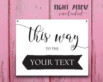 This Way Sign, Editable Wedding Sign Arrow, Printable Wedding Direction Sign Printable INSTANT DOWNLOAD