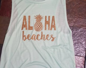 ALOHA beaches!  beach/summertime/vacation tank