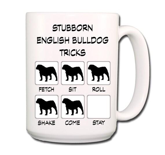 English Bulldog Stubborn Tricks Large 15 oz Coffee Mug