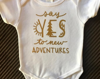 Baby One Piece Say Yes to New Adventures
