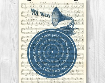 Frank Sinatra Print, My Way, F. Sinatra tribute art, Lyrics in spiral over sheet music reproduction, Song Poster, Wedding gift, Wedding song