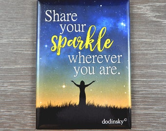 A positive daily reminder to always Share Your Sparkle and an inspirational gift for any occasion. Great for daily affirmation.