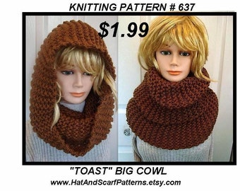 Instant download -  scarf knitting pattern -(pdf file) , Unisex, adult, men, women. num 637, beginner, TOAST big cowl
