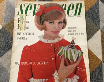 Vintage December 1962 Seventeen Magazine Fashion