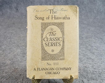 The Classic Series No. 111 The Song Of Hiawatha By Henry W. Longfellow C. 1899