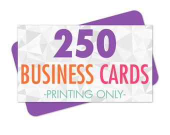 250 Printed Business Cards, Business Card Printing, Card Printing, Glossy Business Cards, Matte Business Cards, Full Color Printing