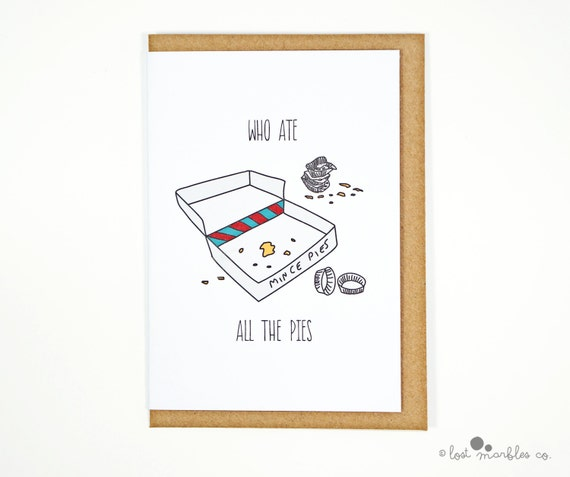 Items similar to joke christmas card funny xmas card greetings items similar to joke christmas card funny xmas card greetings card seasonal card holiday card mince pies who ate all the pies on etsy m4hsunfo