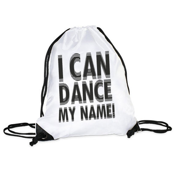 "Gym bag motif ""I Can Dance my name"""