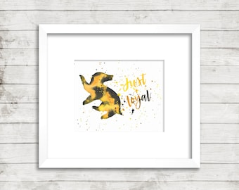 Hufflepuff. Just and Loyal. Hogwarts. Harry Potter. Instant Download. Watercolor. Calligraphy Print. Calligraphy Font. Home Decor. Wall Art.