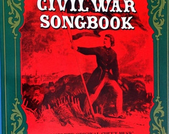 The Civil War Songbook, Complete Original Sheet Music for 37 Songs, Selected & with an Introduction by Richard Crawford 1977 First Edition