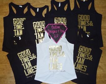 Bachelorette Party Good Times & Tan Lines Racerback Tank Top