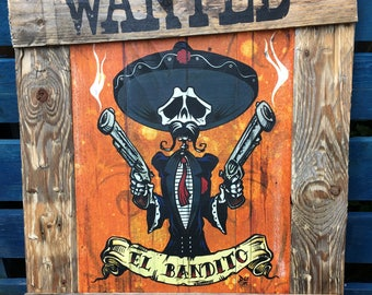 El Bandito Official David Lozeau Day of the Dead Wood Art with Wanted frame