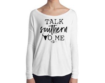 Talk Southern To Me - Ladies' Long Sleeve Tee - DecoExchange