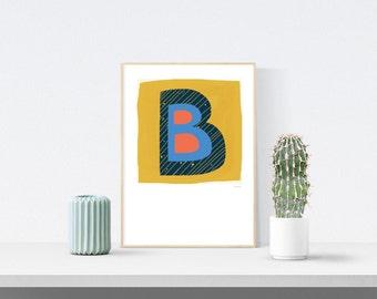 Letter B Print, Letter Art, Monogram Gifts, Kids Room Decor, Alphabet Art, Nursery Decor, Printable Art, Baby Shower Gift, Typographic Art