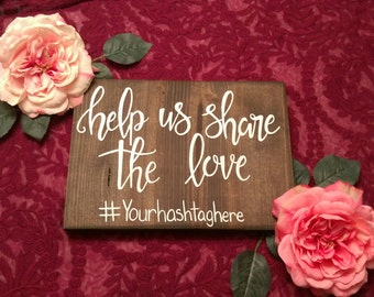 Share the love hashtag sign, wedding hashtag sign, shower hashtag sign