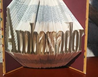 Ambassador - Folded Book Art - Fully Customizable, graduation