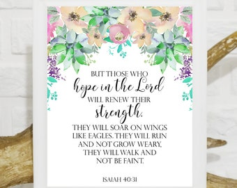 Isaiah 40:31 print But those who hope in the Lord will renew their strength Scripture Bible verse Bible verse wall art Bible verse printable