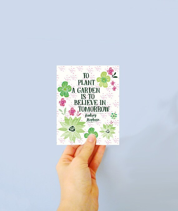 Audrey Hepburn Quote - thinking of your  - just to say card - floral card - gardening card - floral - seed card - growable - plantable