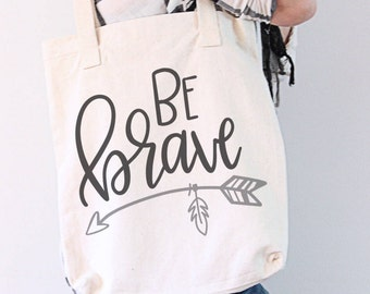 Be Brave - Hand Lettered SVG