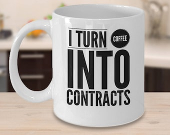 Paralegal Coffee Mug, Mug For Paralegal, Paralegal Xmas Gifts, Paralegal Under 20, I Turn Coffee Into Contracts
