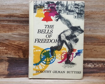 The Bells of Freedom, 1967, Dorothy Gilman Butters, vintage book