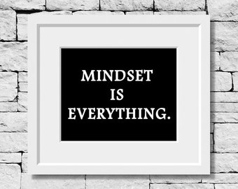 Mindset Quote, Be Positive Quote, Motivational Print, Inspirational Quote, Success Quote