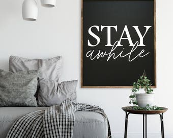 Stay Awhile 32x38 MORE COLORS / hand painted / wood sign / farmhouse style / rustic