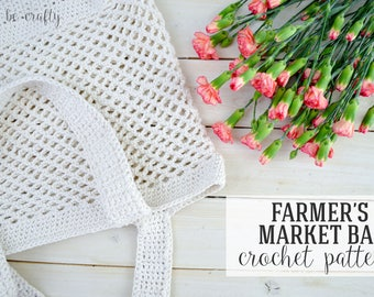 Crochet Farmer's Market Bag Pattern, Crochet Tote Pattern, Market Tote Pattern - PDF Download